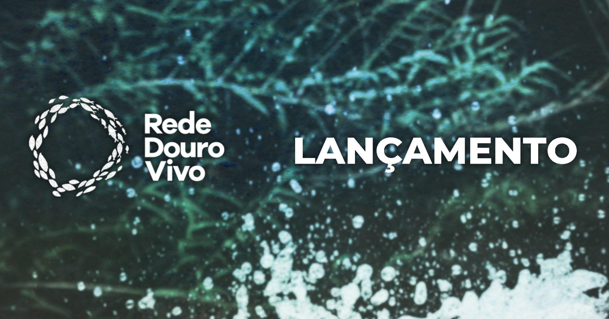 O nosso novo projeto: Rede Douro Vivo