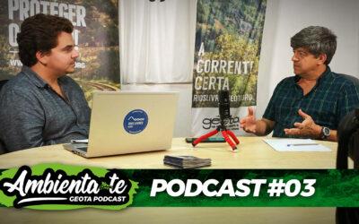 Eficiência Energética ou Barragens Hidroelétricas? Podcast AMBIENTA-TE #3